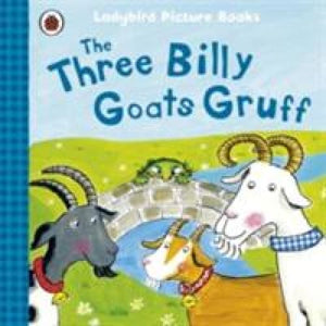 The Three Billy Goats Gruff: Ladybird First Favourite Tales - Penguin Books 9781409312345