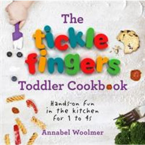 The Tickle Fingers Toddler Cookbook: Hands-On Fun in the Kitchen for 1 to 4s - Ebury Publishing 9781785040566
