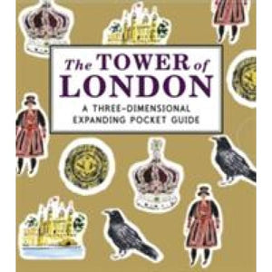The Tower of London: A Three-Dimensional Expanding Pocket Guide - Walker Books 9781406352474