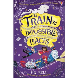 The Train to Impossible Places - Usborne Books