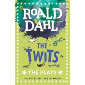The Twits: Plays - Penguin Books 9780141374314