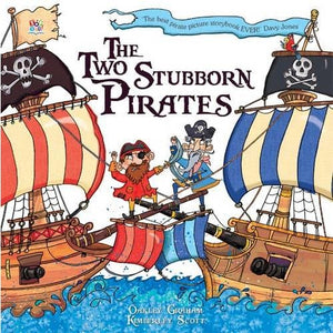 The Two Stubborn Pirates - Imagine That Publishing 9781782441588