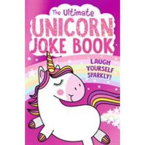 The Ultimate Unicorn Joke Book - Egmont 9781405294331