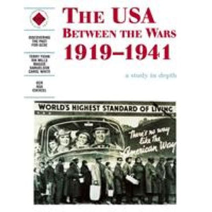 The USA Between the Wars 1919-1941: A depth study - Hodder Education 9780719552595