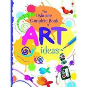 The Usborne Complete Book Of Art Ideas Reduced Spiral Bound - Books