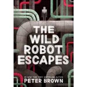 The Wild Robot Escapes - Templar Publishing 9781848127517