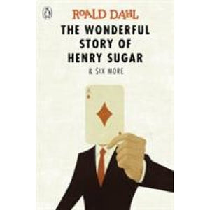 The Wonderful Story of Henry Sugar and Six More - Penguin Books 9780141365572