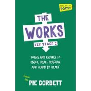 The Works Key Stage 2 - Pan Macmillan 9781447274858