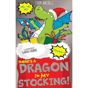There's a Dragon in my Stocking! - Little Tiger Press Group 9781847158840