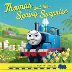 Thomas and the Spring Surprise (Thomas & Friends Picture Books) - Egmont 9781405292917