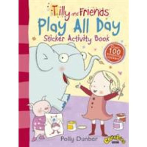 Tilly and Friends: Play All Day Sticker Activity Book - Walker Books 9781406349887