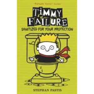 Timmy Failure: Sanitized for Your Protection - Walker Books 9781406363494