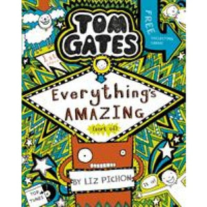 Tom Gates: Everything's Amazing (sort of) - Scholastic 9781407193458