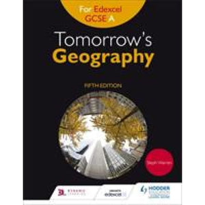 Tomorrow's Geography for Edexcel GCSE A Fifth Edition - Hodder Education 9781471861253