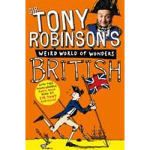 Tony Robinson's Weird World of Wonders: British - Pan Macmillan 9780330534260