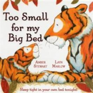 Too Small for My Big Bed - Oxford University Press 9780192758415