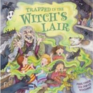 Trapped in the Witch's Lair: Peek Inside Pop-up Windows! - Anness Publishing 9781861473202