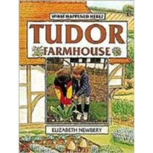 Tudor Farmhouse - Bloomsbury Publishing 9780713662801