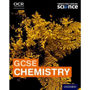 Twenty First Century Science: GCSE Chemistry Student Book - Oxford University Press 9780198359647