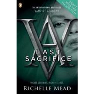 Vampire Academy: Last Sacrifice (book 6) - Penguin Books 9780141331881
