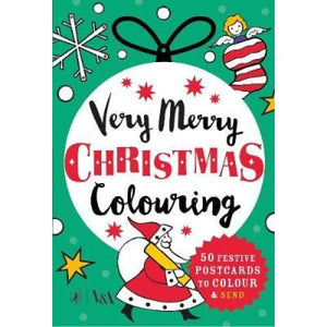 Very Merry Christmas Colouring: 50 Festive Postcards to Colour and Send - Penguin Books 9780241356067