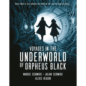 Voyages in the Underworld of Orpheus Black - Walker Books 9781406357929