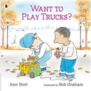 Want to Play Trucks? - Walker Books 9781406378238