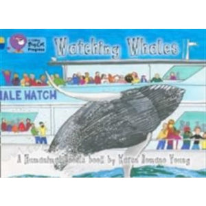 Watching Whales: Band 09 Gold/Band 16 Sapphire - HarperCollins Publishers 9780007498635