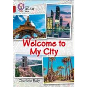 Welcome to My City: Band 14/Ruby - HarperCollins Publishers 9780008208820
