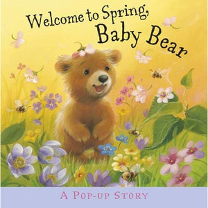 Welcome to Spring Baby Bear - Templar Publishing 9781848777682