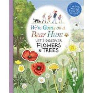 We're Going on a Bear Hunt: Let's Discover Flowers and Trees - Walker Books 9781406387766