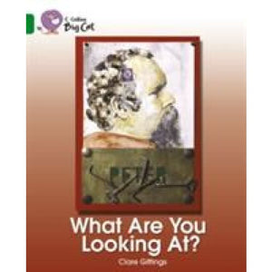 What Are You Looking At?: Band 15/Emerald - HarperCollins Publishers 9780007230914