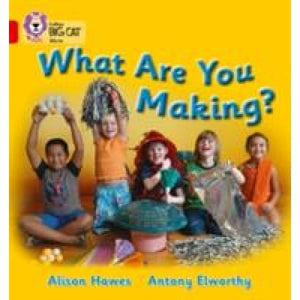 What Are You Making?: Band 02b/Red B - HarperCollins Publishers 9780007186570