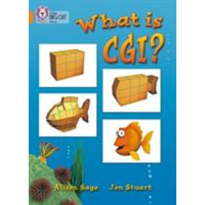 What Is CGI?: Band 06/Orange - HarperCollins Publishers 9780007186679