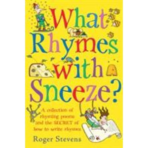 What Rhymes With Sneeze? - Bloomsbury Publishing 9781408155769