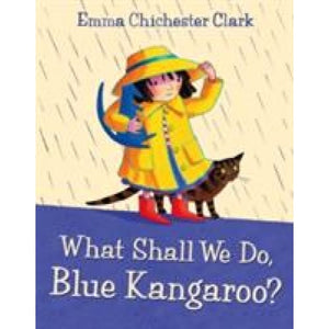 What Shall We Do Blue Kangaroo? - HarperCollins Publishers 9780007161942