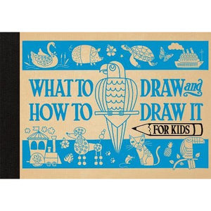 What to Draw and How It for Kids - Michael O'Mara Books 9781910552711