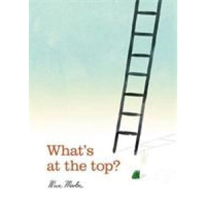 What's at the Top? - Templar Publishing 9781787412354