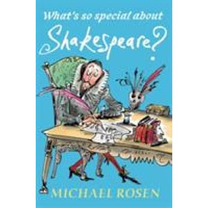 What's So Special About Shakespeare? - Walker Books 9781406367416