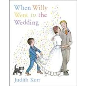 When Willy Went to the Wedding - HarperCollins Publishers 9780006613404