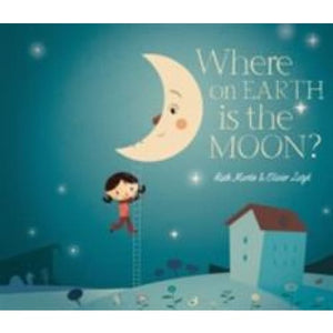 Where on Earth is the Moon? - Templar Publishing 9781840112825