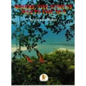 Where the Forest Meets Sea - Walker Books 9780744513059