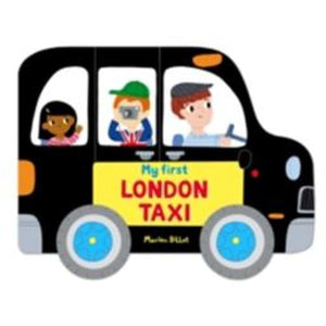 Whizzy Wheels: My First London Taxi - Pan Macmillan