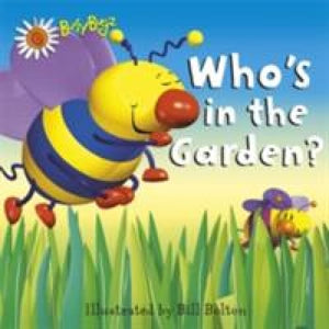 Who's in the Garden - Templar Publishing 9781848777538