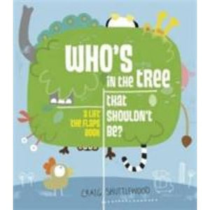 Who's in the Tree That Shouldn't Be? - Templar Publishing 9781848776135