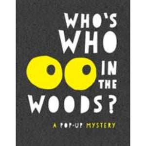 Who's Who in the Woods - Templar Publishing 9781783702367