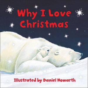 Why I Love Christmas - HarperCollins Publishers 9780007886760