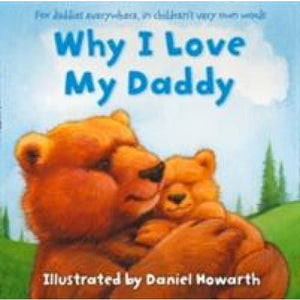 Why I Love My Daddy - HarperCollins Publishers 9780007508662
