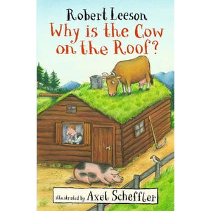 Why Is the Cow on Roof? - Walker Books 9781406380538