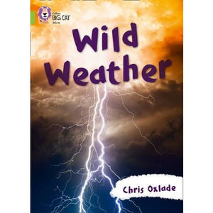 Wild Weather: Band 11/Lime - HarperCollins Publishers 9780007591282
